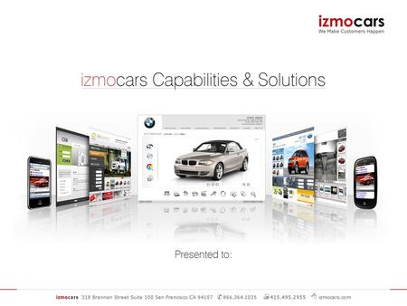 izmo Brings Global Reach The izmo product suite.