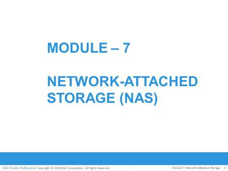 Module – 7 network-attached storage (NAS)