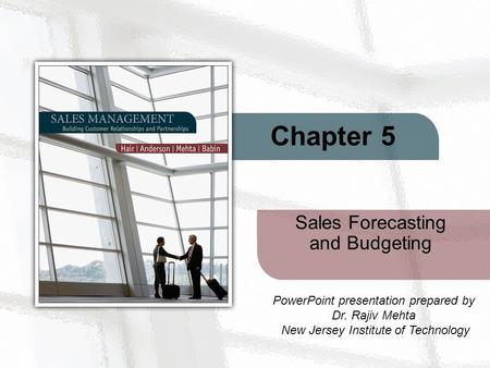 <strong>Sales</strong> Forecasting and Budgeting