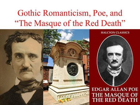 an analysis of symbolism in the mask of red death by edgar allan poe Symbolism in the masque of the red deaththe masque of the red death is a short story written by acclaimed literary author, edgar allen poe the story is an emphasis on the fact that there is no avoiding death, no matter how hard you try, which is the.