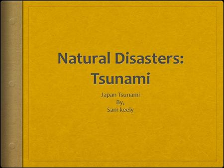 Tsunami Facts  Tsunamis can make lots of damage to people's homes, animals or things.  Tsunamis can make power outages and they can also make food shortages.