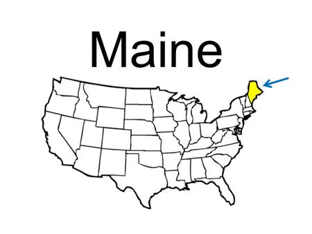 Maine. Maine is located in the Northeast Augusta The Pine Tree State State Capital State Nickname.