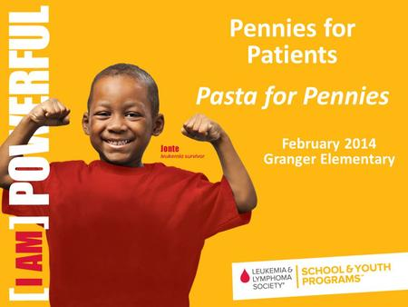February 2014 Granger Elementary Pennies for Patients Pasta for Pennies.
