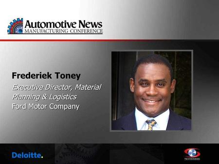 Frederiek Toney Executive Director, Material Planning & Logistics