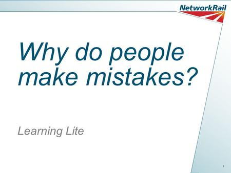 Why do people make mistakes? Learning Lite