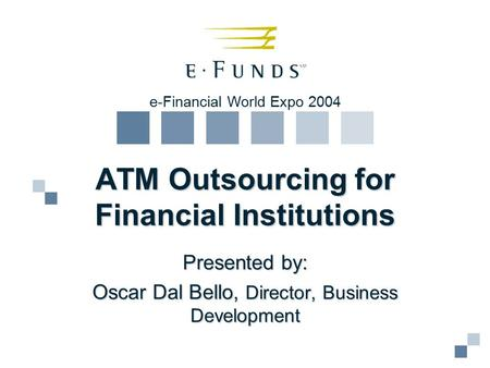 ATM Outsourcing for Financial Institutions
