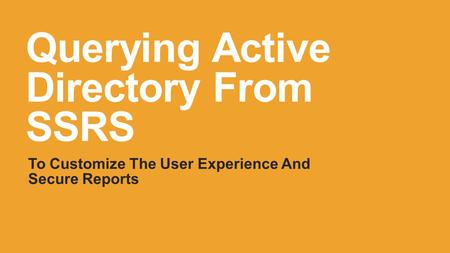 Querying Active Directory From SSRS