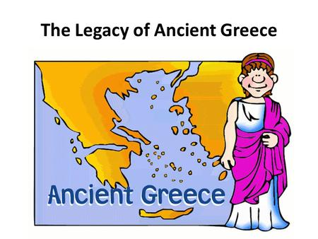 The Legacy of Ancient Greece. Greek Contributions to Modern Language The word alphabet comes from the first two letters of the Greek alphabet. Many English.