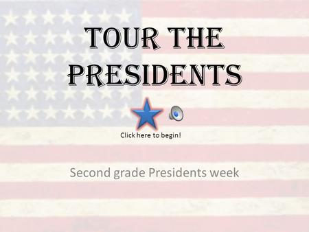 Second grade Presidents week