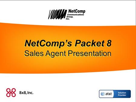 NetComp's Packet 8 NetComp's Packet 8 NetComp's Packet 8