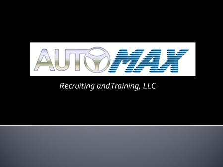 Recruiting and Training, LLC.  Benefits for Retention  Starts at Hire  Training and Development  Management is the Key  Clear Expectations  Procedures.