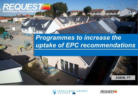 Programmes to increase the uptake of EPC recommendations ADENE, PT.