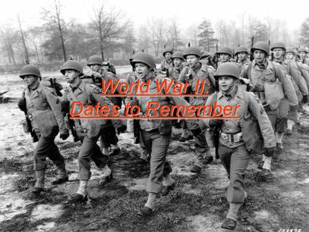 World War II: Dates to Remember. 1939 Germany invaded Poland, starting World War II (Sept. 1) Britain and France Declare War on Germany. (Sept. 3)
