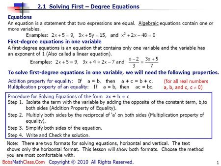 2.1 Solving First – Degree Equations BobsMathClass.Com Copyright © 2010 All Rights Reserved. 1 Equations An equation is a statement that two expressions.