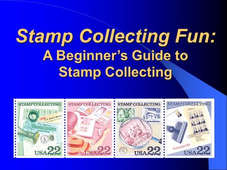 Stamp Collecting Fun: A Beginner's Guide to Stamp Collecting.