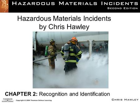Hazardous Materials Incidents by Chris Hawley