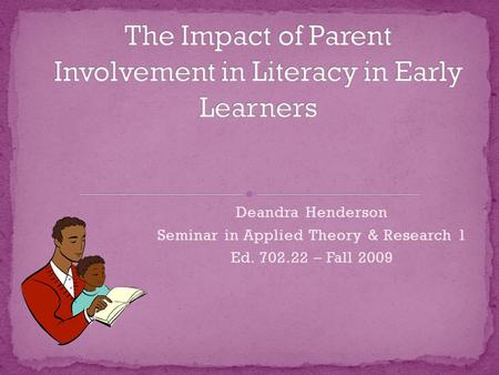 family involvement philosophy Family involvement  engaging families in early childhood education by lily sanabria-hernandez, msed, hofstra university  psychology reported that improving.