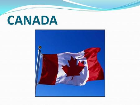 "CANADA. FACT FILE The name of the country comes from an Indian word kanata, which means ""a village"" Capital: Ottawa Total area: 9, 984, 670 km Population:"