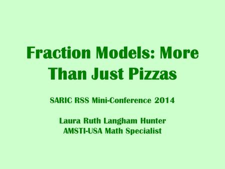 Fraction Models: More Than Just Pizzas
