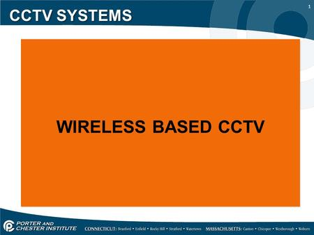 CCTV SYSTEMS WIRELESS BASED CCTV.