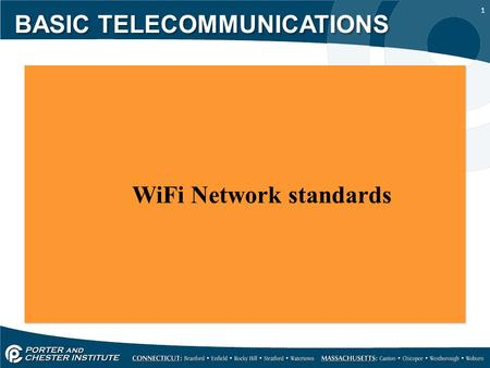 1 WiFi Network standards WiFi Network standards BASIC TELECOMMUNICATIONS.