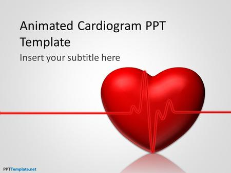 Animated Cardiogram PPT Template Insert your subtitle here.