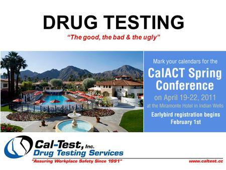 "DRUG TESTING ""The good, the bad & the ugly"". Why DRUG TEST?"