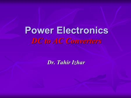 Power Electronics DC to AC Converters
