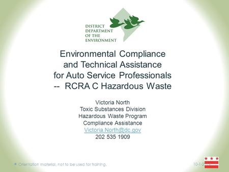 Environmental Compliance and Technical Assistance for Auto Service Professionals -- RCRA C Hazardous Waste Victoria North Toxic Substances Division Hazardous.