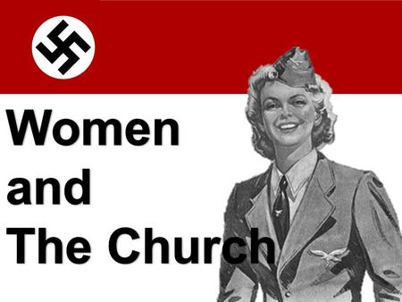 Women and The Church.
