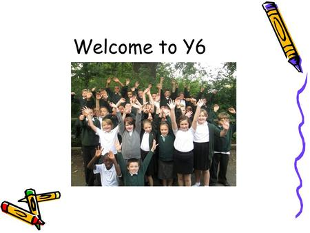 Welcome to Y6.