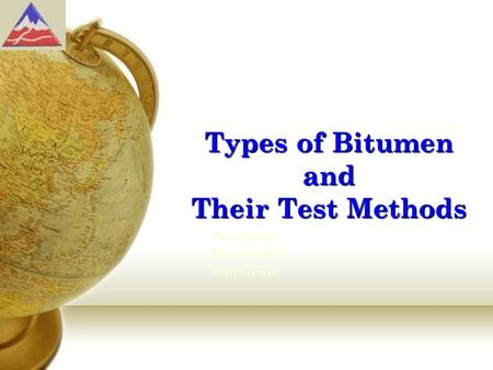 Types of Bitumen and Their Test Methods