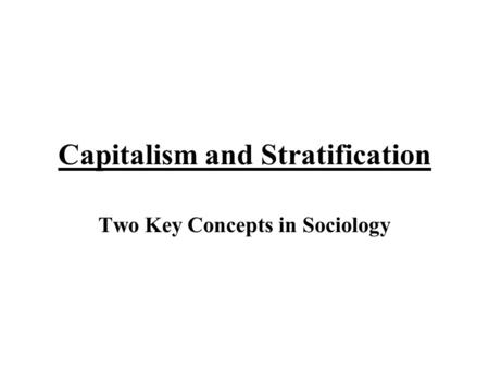 Capitalism and Stratification