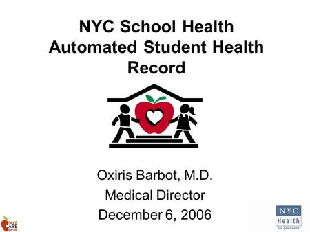 NYC School Health Automated Student Health Record