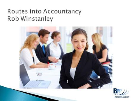  What is an accountant?  Skills of an accountant  Routes and qualifications  Questions.
