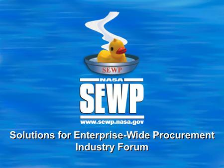 Solutions for Enterprise-Wide Procurement Industry Forum.