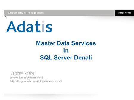 Master Data Services In SQL Server Denali Jeremy Kashel