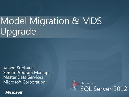 Agenda Model migration vs MDS upgrade Model migration overview Model migration – how does it work? Model package Demo.
