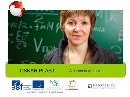 OSKAR PLAST A career in plastics. 1.When you go shopping, do you bring along your own bags or do you buy plastic carrier bags? How much do you pay for.