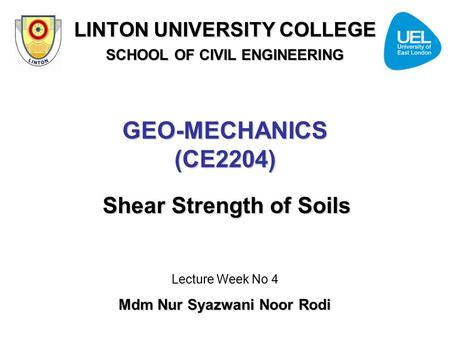 GEO-MECHANICS (CE2204) Shear Strength of Soils