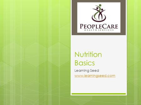 Nutrition Basics Learning Seed www.learningseed.com.