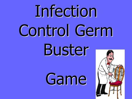 Infection Control Germ Buster Game 1 Infection Control Germ Buster Round 1 2.
