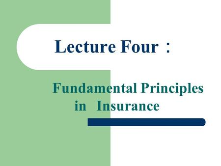 Fundamental Principles in Insurance