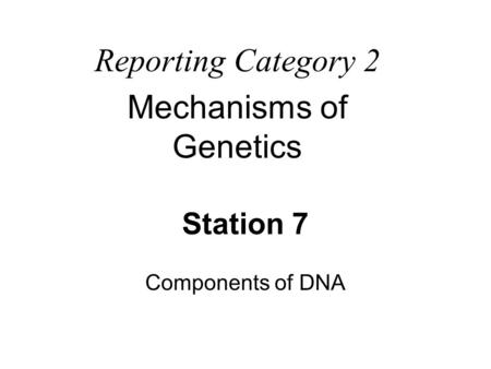 Mechanisms of Genetics