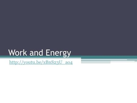 Work and Energy  Energy (E) The ability to do work Energy is the fuel of an object. When work is being done on the object,