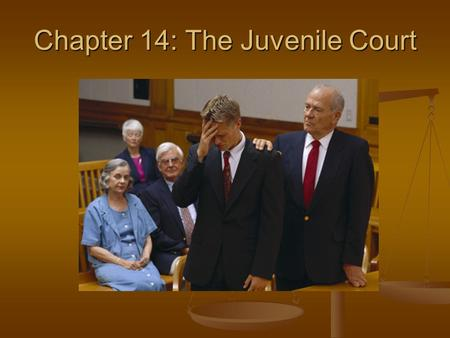 Chapter 14: The Juvenile Court. The Processing of Juvenile Offenders The Processing of Juvenile Offenders Arrest Arrest Court Intake Court Intake Detention.