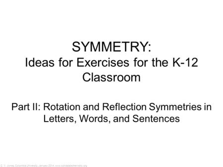 Ideas for Exercises for the K-12 Classroom