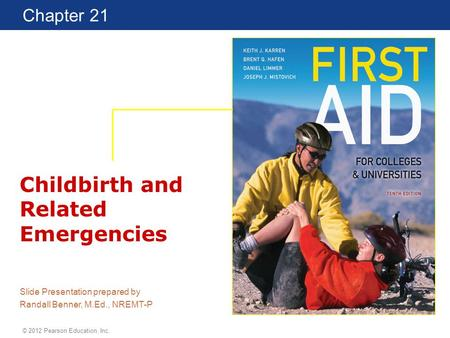 Childbirth and Related Emergencies