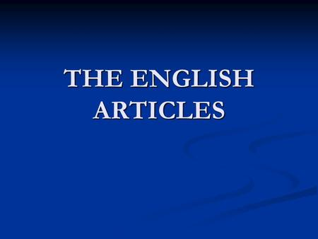 THE ENGLISH ARTICLES.