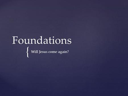 "{ Foundations Will Jesus come again?. What happens when a person dies?  Ecclesiastes 12:7 : "" The dust returns to the ground it came from, and the spirit."